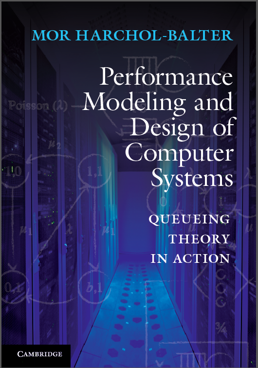 Performance Modeling And Design Of Computer Systems Mor Harchol Balter Pdf
