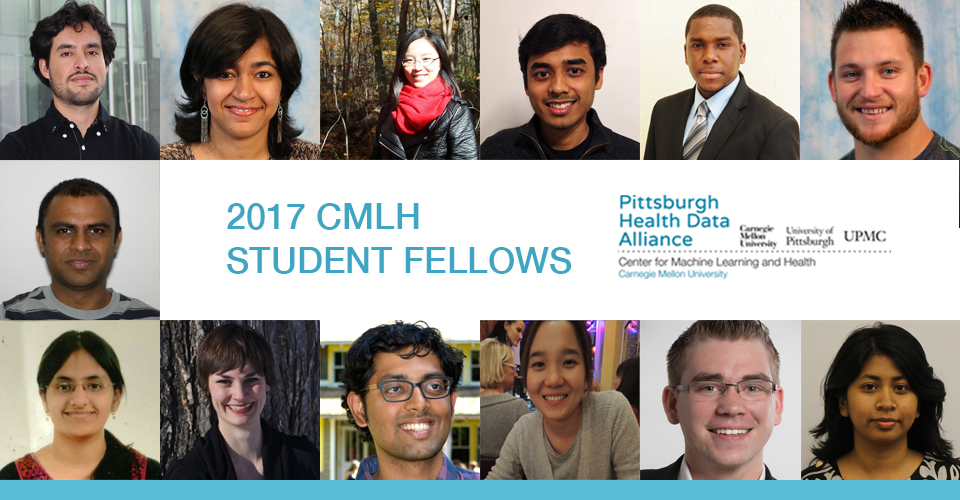 CMLH 2017 Fellows | Carnegie Mellon School of Computer Science